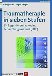 Traumatherapie in sieben Stufen. Ein kognitiv-behaviorales Behandlungsmanual (SBK)