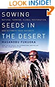 #6: Sowing Seeds in the Desert: Natural Farming, Global Restoration, and Ultimate Food Security