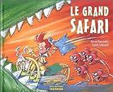 """Afficher """"Le grand safari"""""""