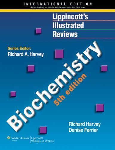 Lippincott's Illustrated Reviews: Biochemistry, Fourth Edition (Lippincott's Illustrated Reviews Series) by Pamela C. Champe (2007-07-20)