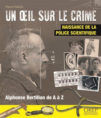 Un oeil sur le crime par Pierre PIAZZA