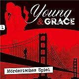 Young & Grace: Mörderisches Spiel