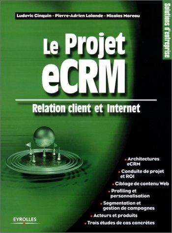 Le Projet eCRM