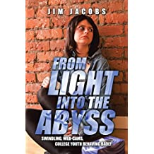 From Light into the Abyss: Swindling, Web-Cams, College Youth Behaving Badly