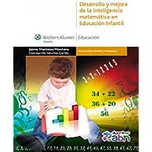 Desarrollo y mejora de la inteligencia matemática en Educación Infantil (Educación infantil y primaria)