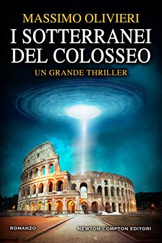 I sotterranei del Colosseo di [Olivieri, Massimo]