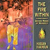 Songtexte von Hassan Hakmoun - The Fire Within: Gnawa Music of Morocco