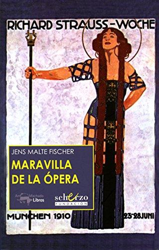 Maravilla de la ópera (Musicalia Scherzo n 10)