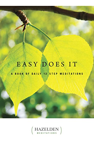 Easy Does It: A Book of Daily 12 Step Meditations (Hazelden Meditations) (English Edition)