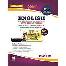 Golden English Language and Literature: A book with a Differene for Class - 9 with Sample Papers (For 2020 Final Exams)