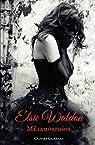 Elsie Waldon : Métamorphose par Guerard