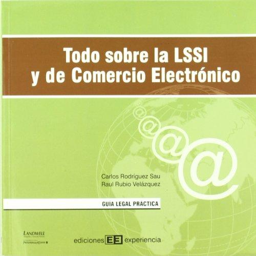 Todo sobre la lssi y comercio electrónico por Carlos Rodríguez Sau