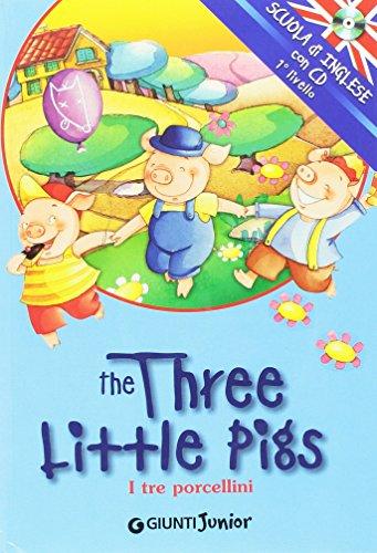 the-three-little-pigs-i-tre-porcellini-ediz-bilingue-con-cd-audio