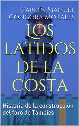 Los latidos de la costa por Carlos Manuel Góngora-Morales