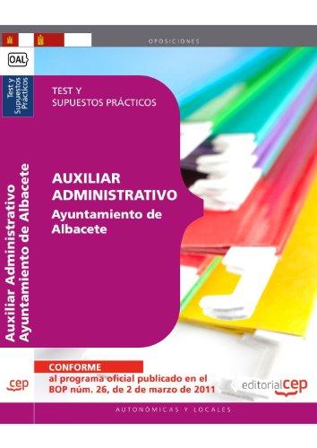 Auxiliar Administrativo Ayuntamiento de Albacete. Test y Supuestos Prácticos (Colección 376) por Sin datos