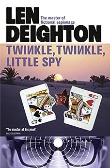 Twinkle Twinkle Little Spy by [Deighton, Len]
