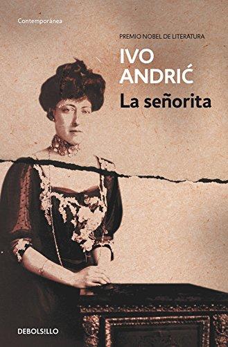 La señorita (CONTEMPORANEA) por Ivo Andric