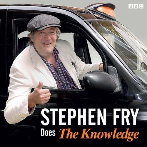 Stephen Fry Does the 'Knowledge'  Audiolibri