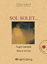 Sol Solet...: 7 ) par  Àngel Guimerà y Jorge
