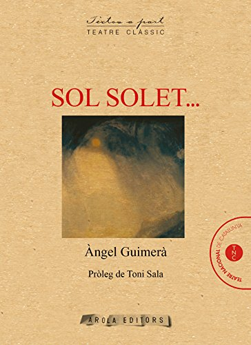 Portada del libro Sol Solet...: 7 (Textos a part (teatre clàssic))