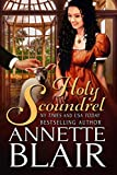 Holy Scoundrel: Steamy Regency Historical Romance (Knave of Hearts Book 4)