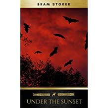 Under the Sunset (English Edition)