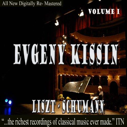 Evgeny Kissin - Liszt, Schuman...