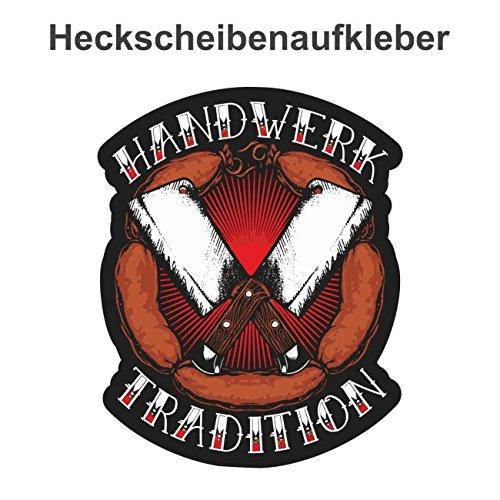 Aufkleber Fleischer Handwerk Tradition Fleischerei (Wetterfest)