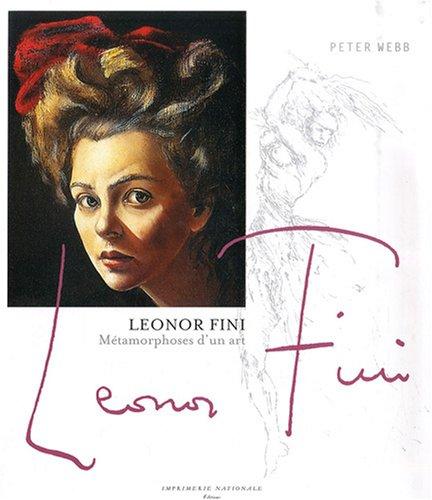 Leonor Fini : Métamorphoses d'un art par Peter Webb