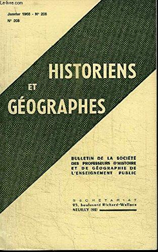 HISTORIENS ET GEOGRAPHES N°208 - Agrégation d'histoire (masculine), agrégation de géographie, concours d'admission dans les centres pédagogiques régionaux (candidats), ...