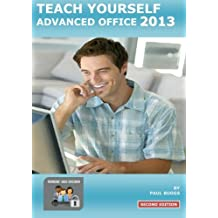Teach Yourself Advanced Office 2013 - Second Edition