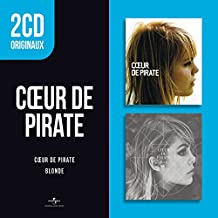 2 CD Originaux : Blonde / Coeur de Pirate