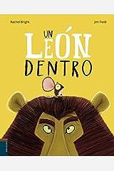 Un león dentro (Álbumes ilustrados) Gebundene Ausgabe