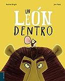 Un león dentro (Álbum ilustrado)