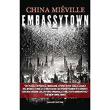 Embassytown (Fanucci Editore) (Italian Edition)