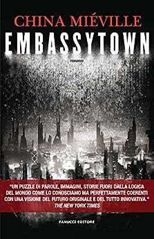 Embassytown (Fanucci Editore) di [Miéville, China]