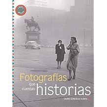 Fotografias que cuentan historias / Photographs That Tell Stories (Ecos / Echoes)