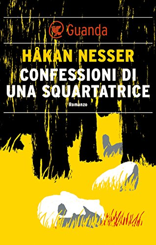 Confessioni di una squartatrice: Un caso per il commissario Barbarotti