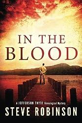 In the Blood (Jefferson Tayte Genealogical Mystery) by Steve Robinson (2014-03-18)