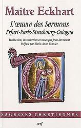L'oeuvre des Sermons : Erfurt-Paris-Strasbourg-Cologne