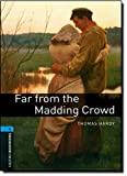 Oxford Bookworms Library: 10. Schuljahr, Stufe 2 - Far from the Madding Crowd: Reader (Oxford Bookworms, Level 5) - Thomas Hardy