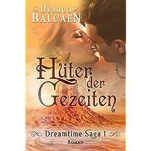 Hüter der Gezeiten (Dreamtime Saga 1)