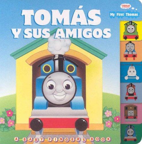 Tomas Y Sus Amigos (Baby Fingers Books)