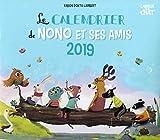 Le calendrier de Nono et ses amis 2019 - Mon calendrier