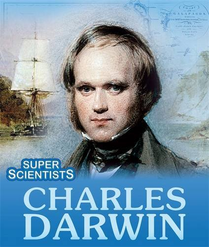 Charles Darwin (Super Scientists)