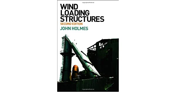 Wind Loading of Structures, Second Edition