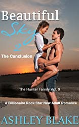 Beautiful Sky:  The Conclusion (A Billionaire Rock Star New Adult Romance) (The Hunter Family Book 9)