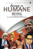 Being a Humane Being: An Attempt to Enable the Reader to Understand Humaneness