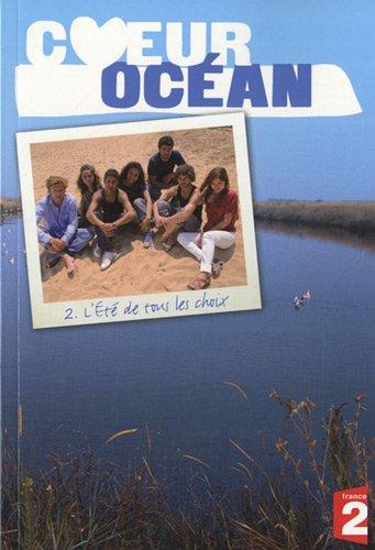 Cœur océan, saison 4 (Tome 2-L'été de tous les choix)