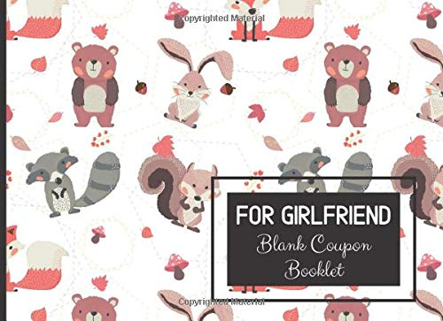 For Girlfriend Blank Coupon Booklet: A Voucher or DIY I OWE YOU Fill in Coupon Book Gift